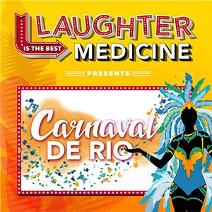 Laughter is the Best Medicine Present Carnaval De Rio