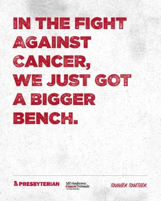 In the fight against cancer, we just go a bigger bench.