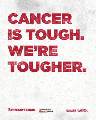 Cancer is tough. We're tougher.